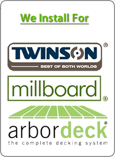 we install for Twinson, Millboard and Arbordeck